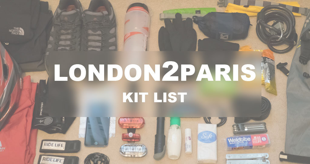 London2Paris Kit List