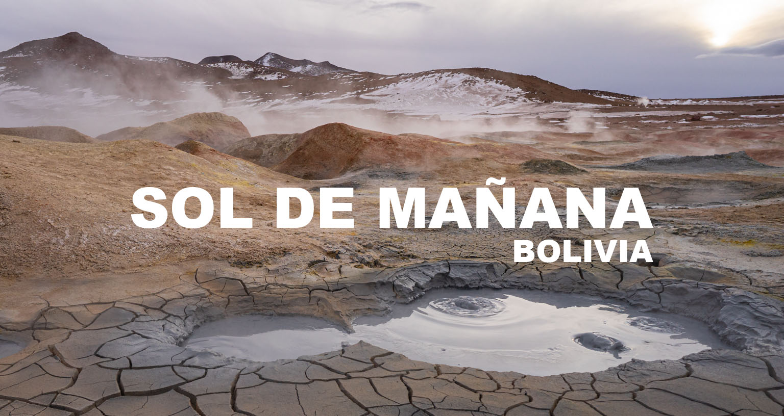 Sol De Mañana, Bolivia